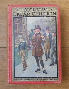 Dickens' Dream Children - Mary Angela Dickens