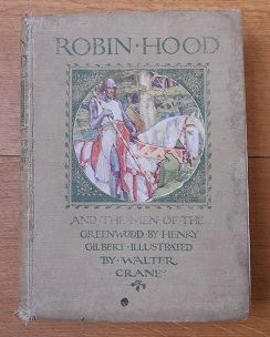Robin Hood and the Men of the Greenwood - Henry Gilbert