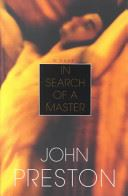In Search of a Master - John Preston