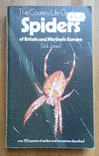 Jones, Dick - Country Life Guide to Spiders of Britain and Northern Europe