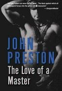 The Love of a Master - John Preston
